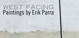 West Facing: New Paintings by Erik Parra